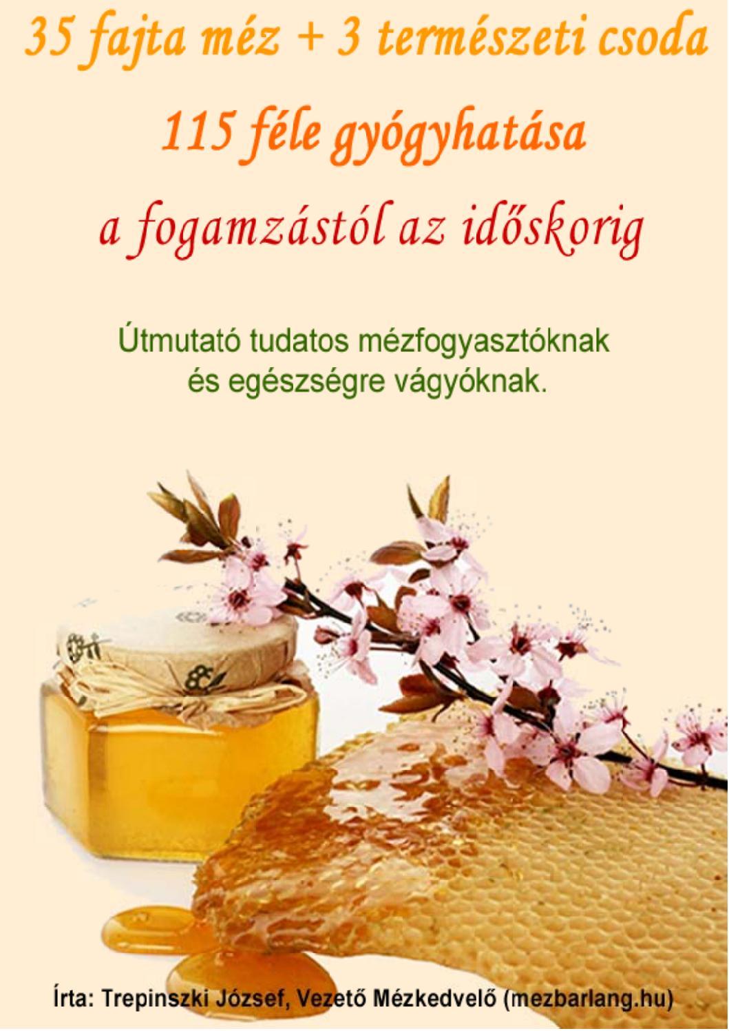 a méz előnyei a magas vérnyomás esetén)